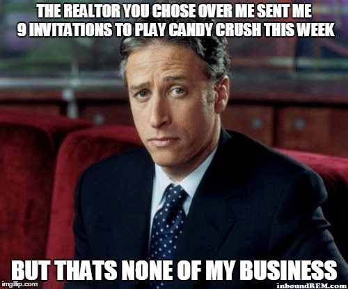Real Estate Memes - Your realtor is playing candy crush