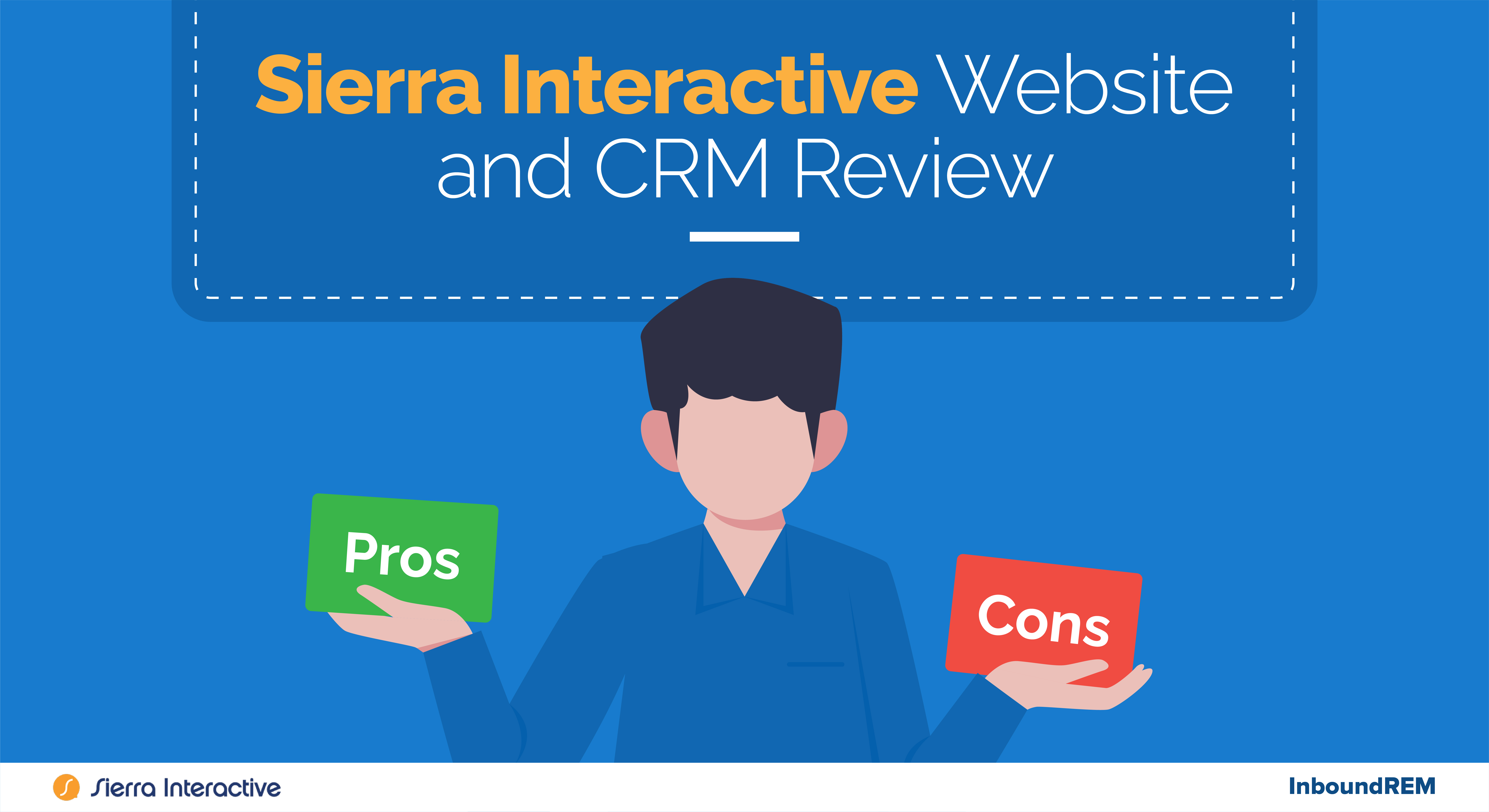 Sierra Interactive Website and CRM Review