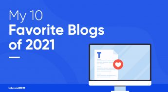 My 10 Favorite Blogs for Real Estate Professionals (2021)