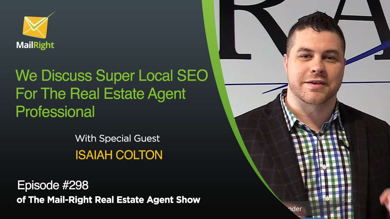 Episode 298: All Things an Agent Needs to Know About Hyper-Local SEO